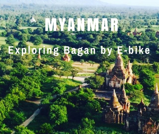 Exploring Bagan by E-bike in Myanmar