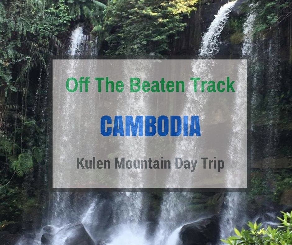Kulen Mountain | Off the Beaten Track Cambodia