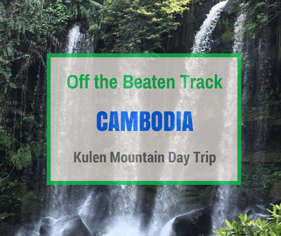 Kulen Mountain | Off the Beaten Track Cambodia