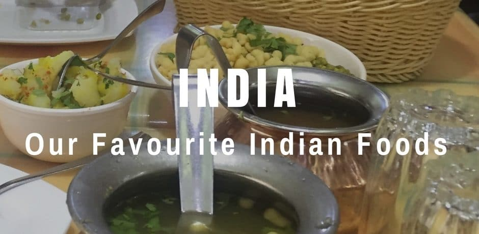 Our Favourite Indian Foods | India
