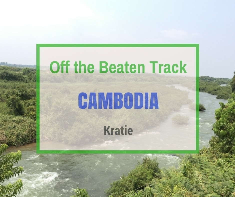 Kratie | Off the Beaten Track Cambodia