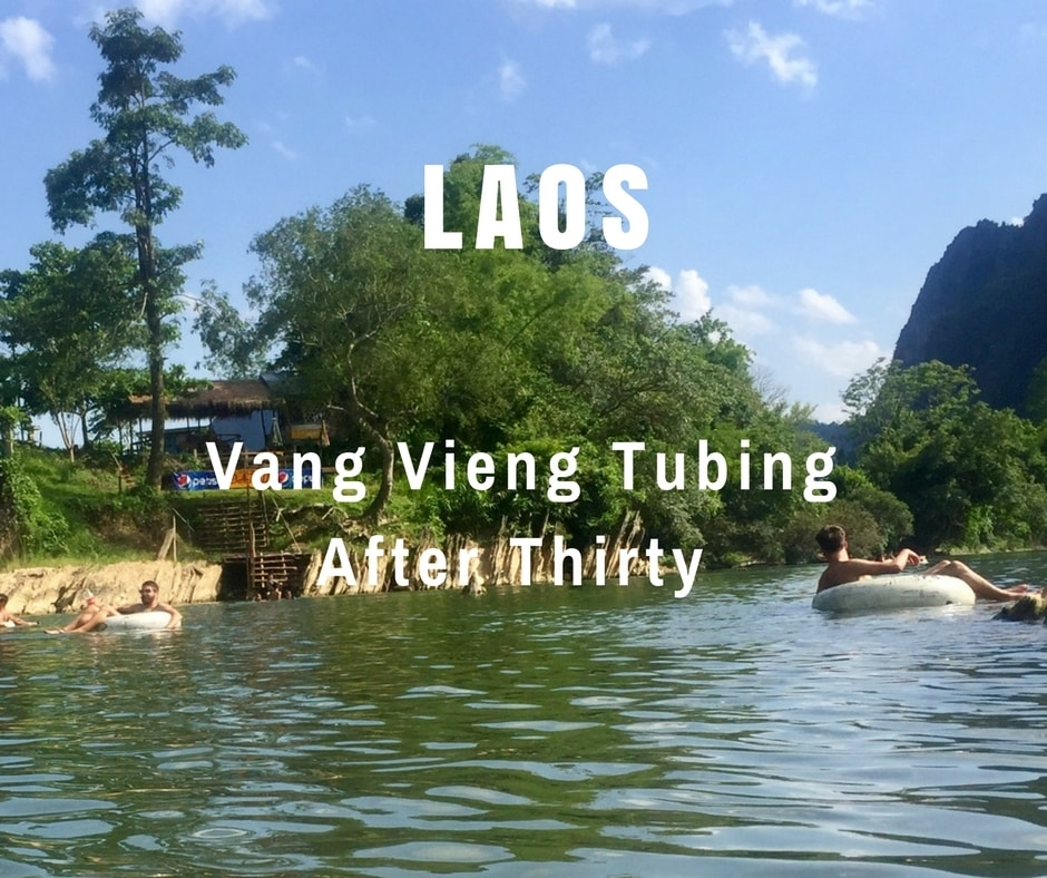 Vang Vieng Tubing After Thirty in Laos
