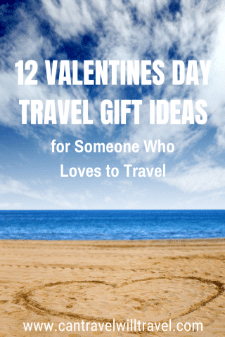 Valentines Day Travel Gift Ideas for Someone Who Loves to Travel Pin2