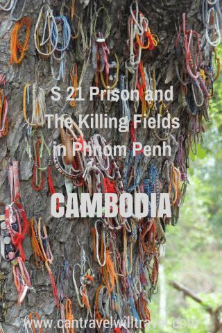 S21 Prison and the Killing Fields in Cambodia
