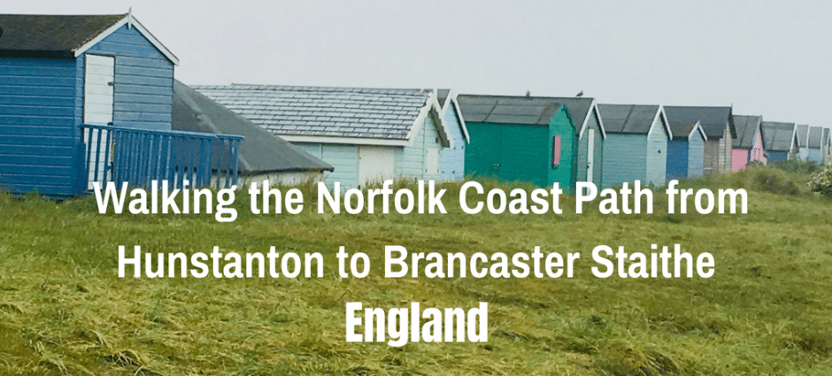 Walking the Norfolk Coast Path from Hunstanton to Brancaster Staithe, England