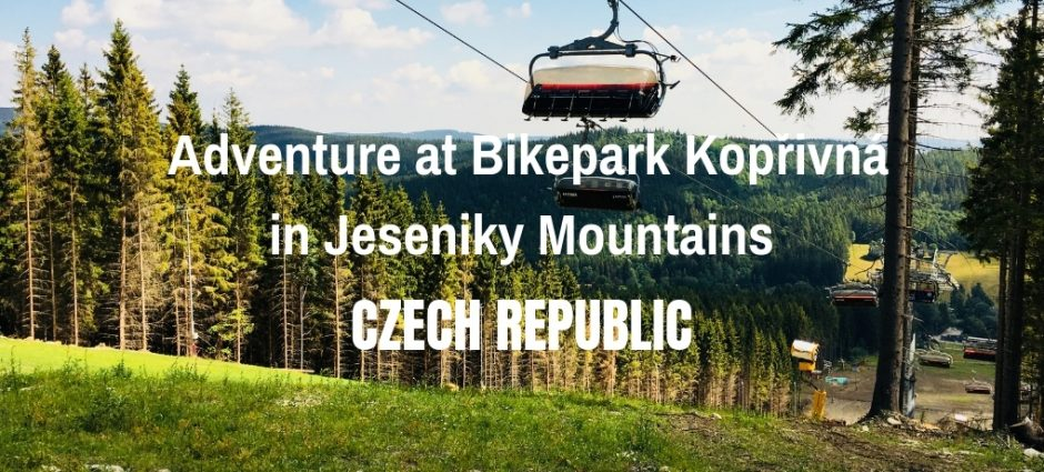 Adventure at Bikepark Kopřivná in Jeseniky Mountains | Czech Republic