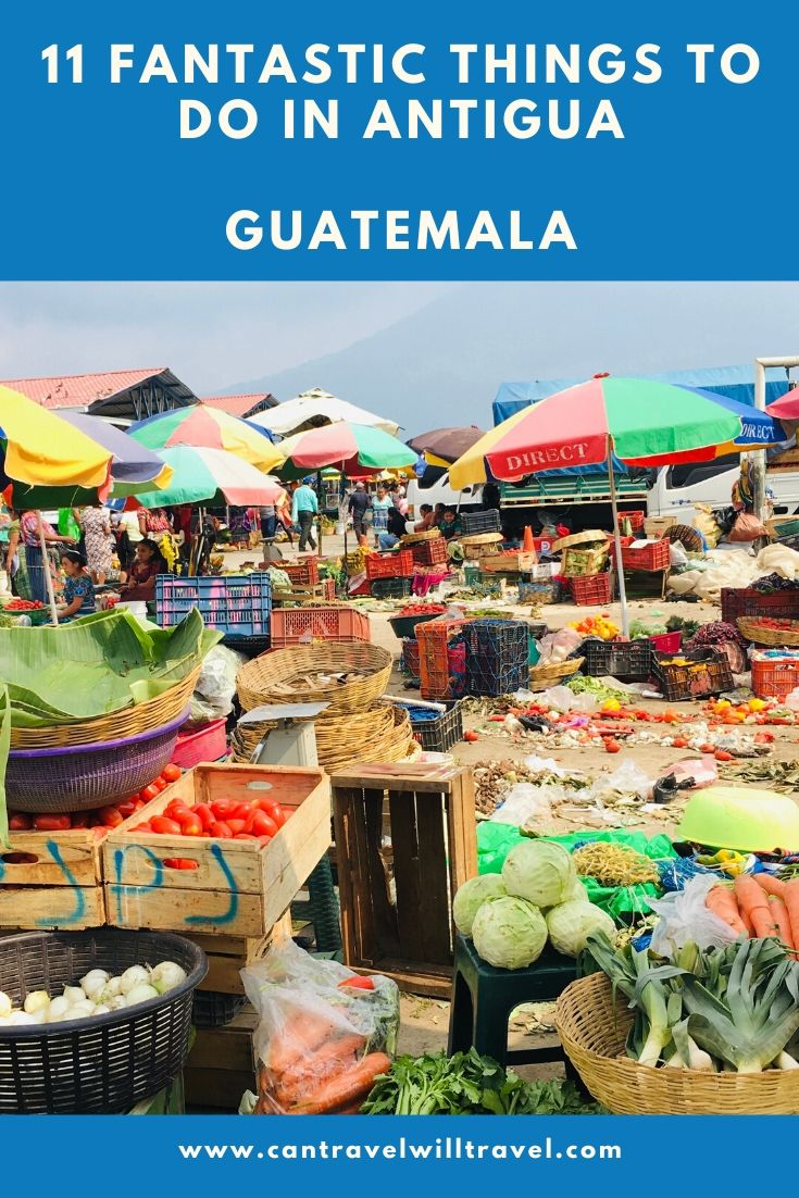 Fantastic Things to Do in Antigua, Guatemala Pin2
