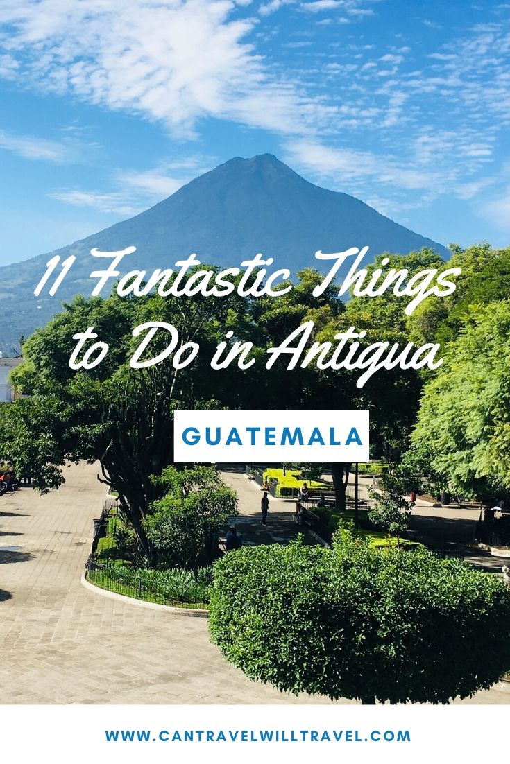 Fantastic Things to Do in Antigua, Guatemala Pin3