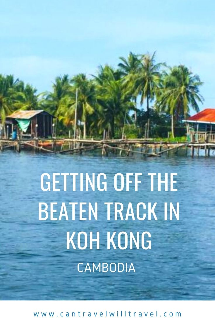 Getting Off the Beaten Track in Koh Kong, Cambodia Pin1