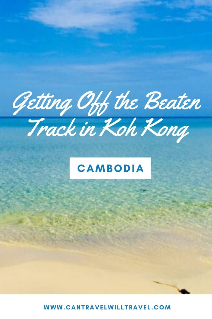 Getting Off the Beaten Track in Koh Kong, Cambodia Pin3