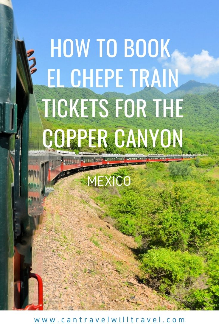 How to Book El Chepe Train Tickets for the Copper Canyon, Mexico Pin3