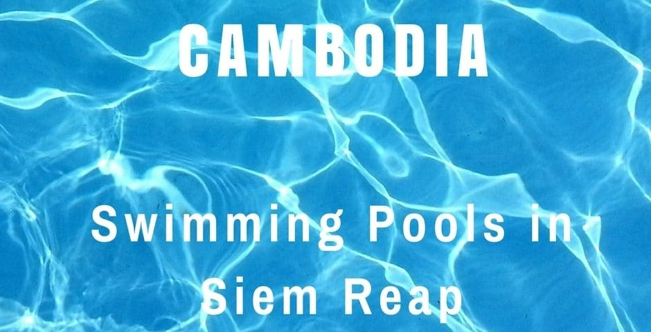 Swimming Pools for Non-Guests in Siem Reap