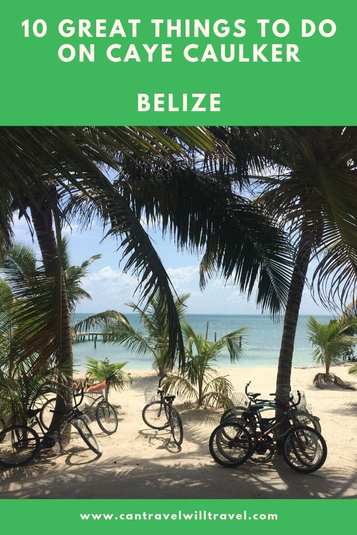 10 Great Things to Do on Caye Caulker Belize Pin2