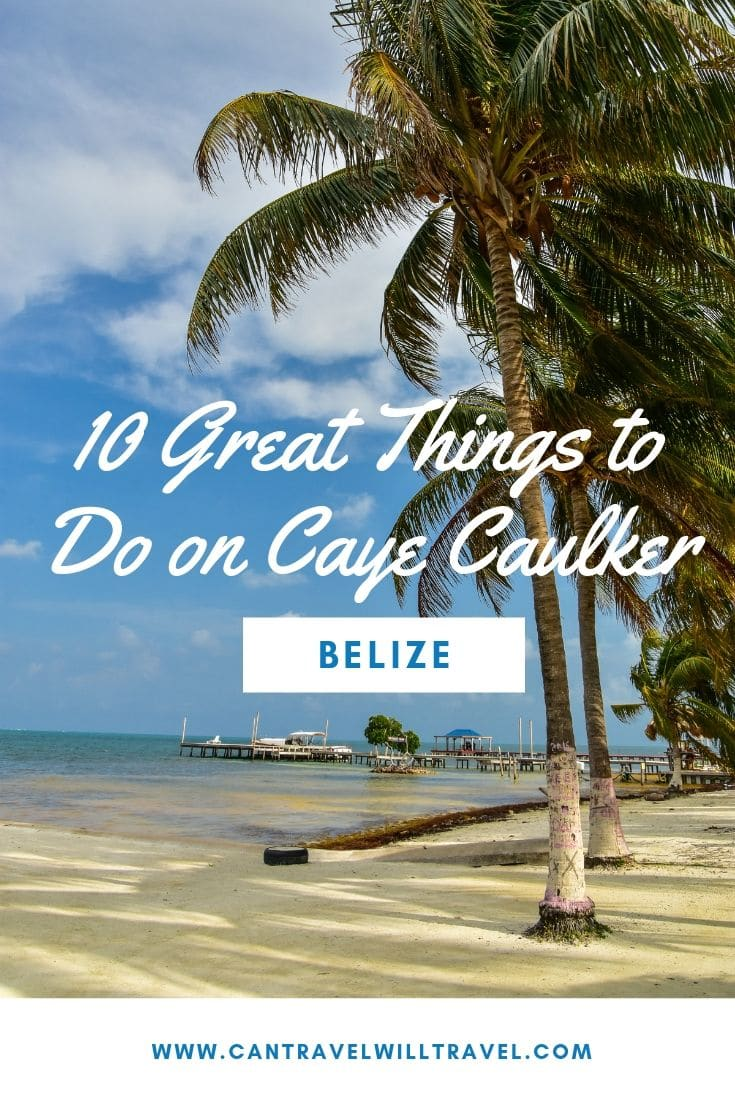 10 Great Things to Do on Caye Caulker Pin1
