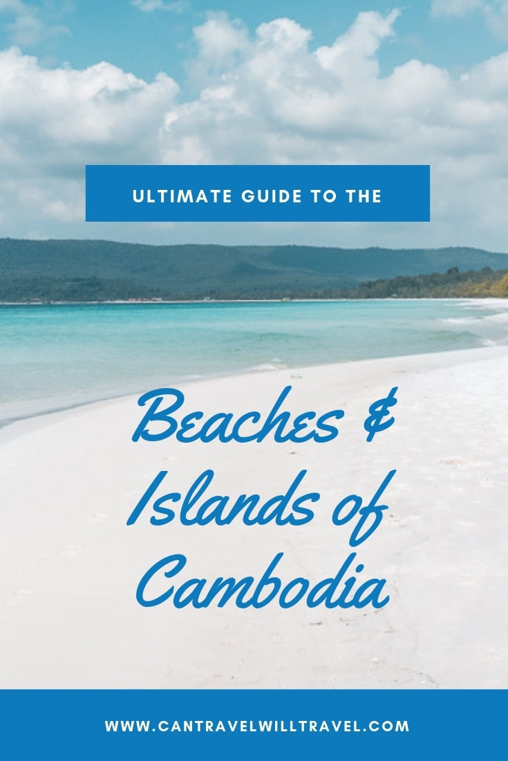 Ultimate Guide to the Beaches and Islands of Cambodia